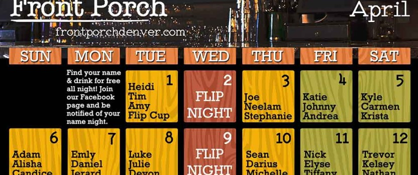 April Calendar! Find your name and that day you drink free.